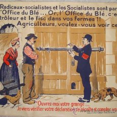 Carteles Políticos: PRECIOSO CARTEL SOCIALISTA FRANCÉS JUNTA DE TRIGO REPUBLICAINS SOCIALISTES OFFICE DU BLÉ AÑO 30 (60). Lote 37214298