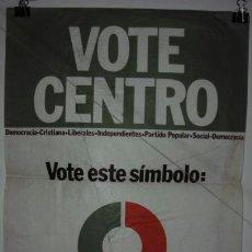 Carteles Políticos: VOTE CENTRO.UNIÓN DE CENTRO DEMOCRÁTICO.UCD.CARTEL.ELECCIONES 1977. 42 X 28´5 CMTRS.. Lote 37820497