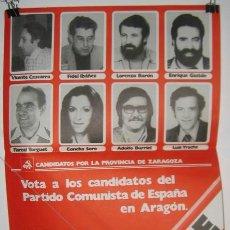 Carteles Políticos: CANDIDATOS PARTIDO COMUNISTA DE ESPAÑA.PCE . ARAGÓN. ELECCIONES 1977. CARTEL. 42'5 X 31'5 CMTRS.. Lote 37626149