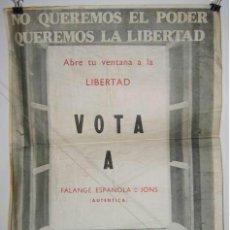 Carteles Políticos: FALANJE ESPAÑOLA DE LAS JONS ( AUTÉNTICA ). CARTEL. ELECCIONES 1977. 50 X 40 CMTRS. . Lote 37781069