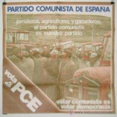Carteles Políticos: PARTIDO COMUNISTA DE ESPAÑA. VOTA P.C.E. CARTEL. ELECCIONES 1977. 64'5 X 64'5 CMTRS. . Lote 37781094