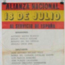 Carteles Políticos: ALIANZA NACIONAL 18 DE JULIO. CANDIDATOS ZARAGOZA. CARTEL. ELECCIONES 1977. 50 X 32 CMTRS.. Lote 37781925