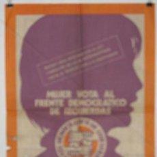 Carteles Políticos: FRENTE DEMOCRÁTICO DE IZQUIERDAS.FEDERACION ORG. FEMINISTAS. CARTEL. ELECCIONES 1977. 63 X 44 CMTRS.. Lote 37781994