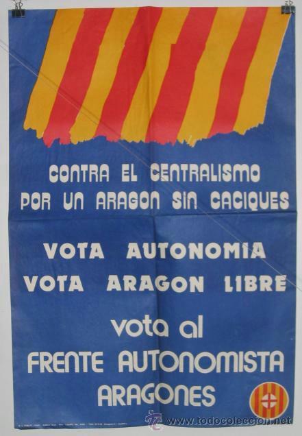 FRENTE AUTONOMISTA ARAGONES. CARTEL. ELECCIONES 1977. 62 X 42 CMTRS. (Coleccionismo - Carteles gran Formato - Carteles Políticos)