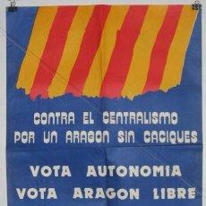 Carteles Políticos: FRENTE AUTONOMISTA ARAGONES. CARTEL. ELECCIONES 1977. 62 X 42 CMTRS.. Lote 37783018