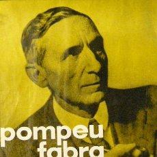 Carteles Políticos: CARTEL POMPEU FABRA. Lote 75753722