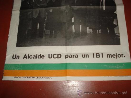 Carteles Políticos: Antiguo Cartel de Candidatos al Ayuntamiento de IBI por la UCD Unión de Centro Democratico de 1978 - Foto 4 - 38663863