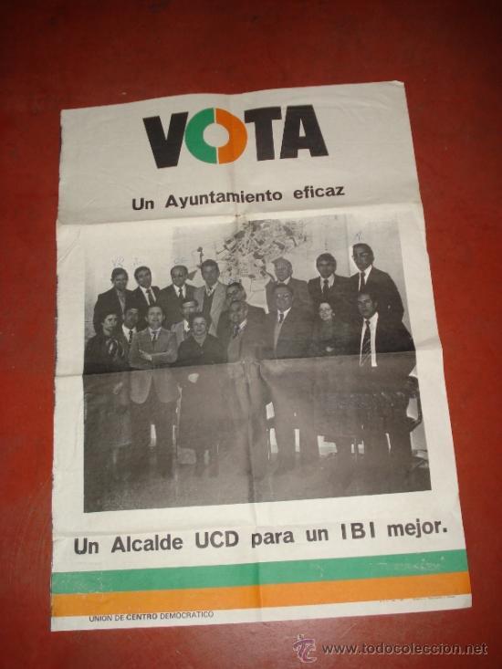 ANTIGUO CARTEL DE CANDIDATOS AL AYUNTAMIENTO DE IBI POR LA UCD UNIÓN DE CENTRO DEMOCRATICO DE 1978 (Coleccionismo - Carteles gran Formato - Carteles Políticos)