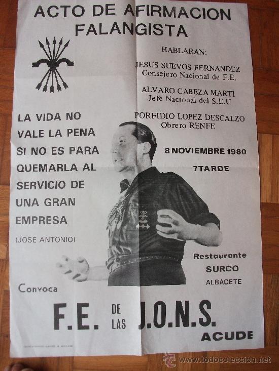 CARTEL DE LA FALANGE ORIGINAL 1980 (Coleccionismo - Carteles gran Formato - Carteles Políticos)