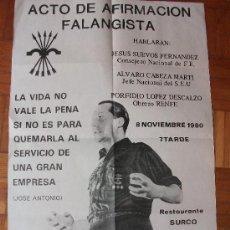 Carteles Políticos: CARTEL DE LA FALANGE ORIGINAL 1980. Lote 38696166