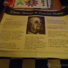 Carteles Políticos: GRAN CARTEL ULTIMO MENSAJE DE FRANCISCO FRANCO, 1 METRO X 68 CM APROXIMADO - NOVIEMBRE 1975. Lote 39950194