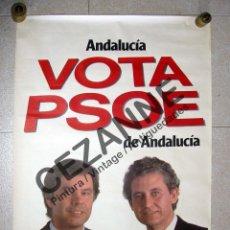 Carteles Políticos: CARTEL PSOE. FELIPE GONZÁLEZ, RAFAEL ESCUREDO. ELECTORAL. SOCIALISTA. SOCIALISMO.. Lote 53672223