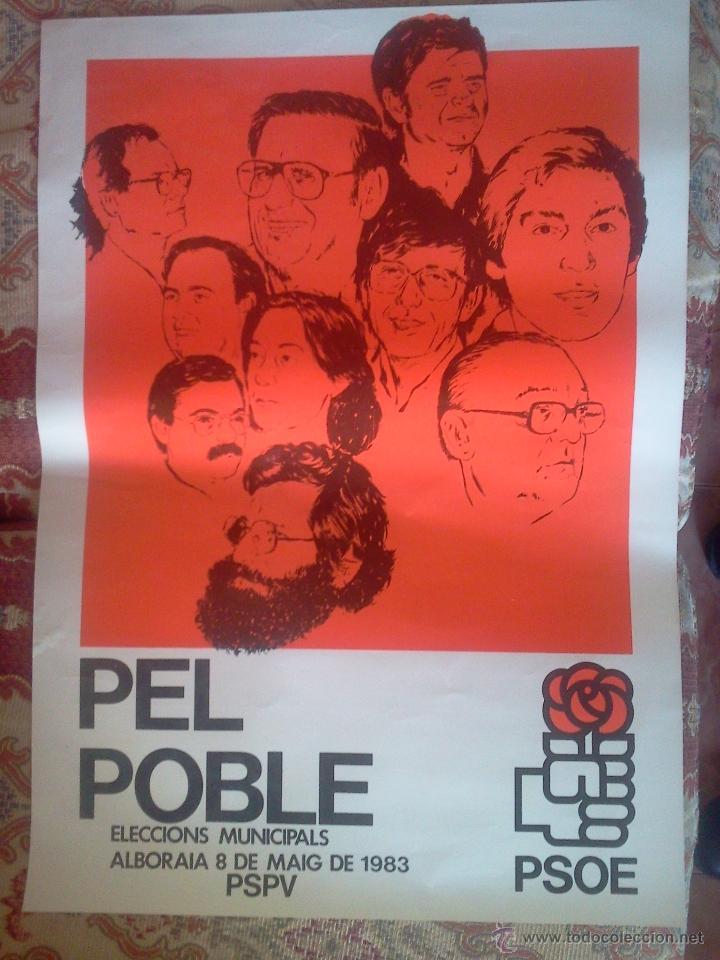 VALENCIA. PSPV PSOE: ALBORAIA. CARTEL DE ELECCIONES MUNICIPALES 1983 (Coleccionismo - Carteles gran Formato - Carteles Políticos)