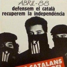 Carteles Políticos: CARTEL ELS CATALANS NO TENIM REI NI EN VOLEM. Lote 112381958