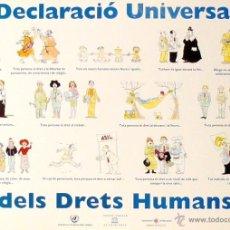 Carteles Políticos: CARTEL DECLARACIO UNIVERSAL DELS DRETS HUMANS. Lote 41579381
