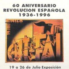 Carteles Políticos: CARTEL 60 ANIVERSARIO REVOLUCION ESPAÑOLA 1936-1996. Lote 41579439
