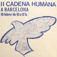 Carteles Políticos: CARTEL II CADENA HUMANA A BARCELONA. Lote 41580301