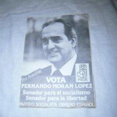Carteles Políticos: PASKIN POLITICO.POR ASTURIAS VOTA FERNANDO MORAN LOPEZ. SENADOR PARA EL SOCIALISMO. Lote 41954262