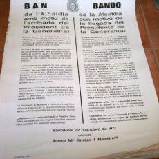 Carteles Políticos: 9 BANDOS ORIGINAL, LLEGADA A BARCELONA PRESIDENT JOSEP TARRADELLAS AÑO 1977,GENERALITAT DE CATALUNYA. Lote 42806734