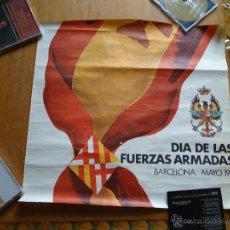 Carteles Políticos: CARTEL DIA DE LAS FUERZAS ARMADAS BARCELONA 1981. Lote 43756258