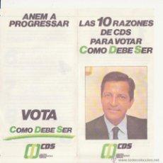 Affissi Politici: FOLLETO POLITICO 1982 CDS ADOLFO SUAREZ CENTRO DEMOCRATICO Y SOCIAL ELECCIONES CATALUNYA. Lote 46091674