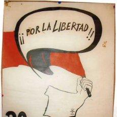 Carteles Políticos: CARTEL POLÍTICO. POR LA LIBERTAD. 20 NOV ALICANTE. FALANGE ESPAÑOLA DE LAS JONS. AUTÉNTICA. AÑO 1976. Lote 48094667