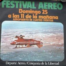 Carteles Políticos: CARTEL FESTIVAL AÉREO EN CUATRO VIENTOS 1979. Lote 49970206