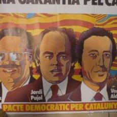 Carteles Políticos: CARTEL 40 X 30 APROX.-TRIAS FARGAS-JORDI PUJOL.-VERDE ALDEA- BB. Lote 48384556