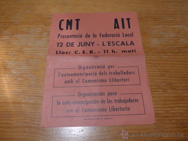 ANTIGUO CARTEL POLITICO CATALAN DE TRANSICION, CNT ANARQUISTA, L'ESCALA, FIGUERES, ORIGINAL (Coleccionismo - Carteles gran Formato - Carteles Políticos)