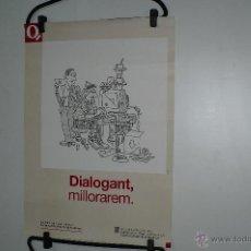 Carteles Políticos: GENERALITAT, CENTRE CATALÁ DE LA QUALITAT/ DIALOGANT,MILLORAREM, 68X48 CM,ILUSTRACIÓN ROMEU. Lote 49180881