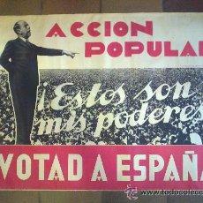 Carteles Políticos: CARTEL ORIGINAL ELECCIONES 1936. GIL ROBLES. ACCION POPULAR. VOTAD A ESPAÑA. 100 X 70 CM.. Lote 49647841