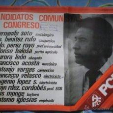 Carteles Políticos: PARTIDO COMUNISTA DE ESPAÑA,CANDIDATOS AL CONGRESO 1977.REBAJADO. Lote 49750507