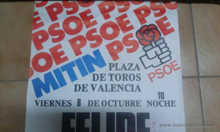Carteles Políticos: CARTEL HISTÓRICO PSOE 1982 - Foto 3 - 50943212