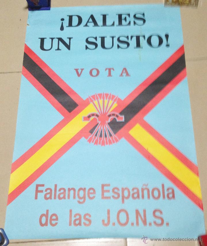 Carteles Políticos: VARIOS CARTELES, FALANGISTAS A ALICANTE ·· FALANGE ESPAÑOLA ·· J.O.N.S ·· - Foto 2 - 51074387