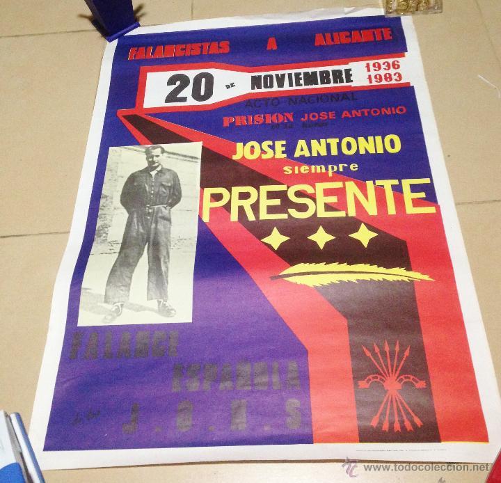 Carteles Políticos: VARIOS CARTELES, FALANGISTAS A ALICANTE ·· FALANGE ESPAÑOLA ·· J.O.N.S ·· - Foto 11 - 51074387