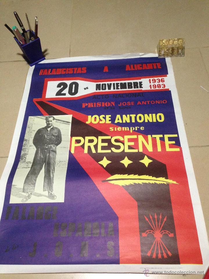 Carteles Políticos: VARIOS CARTELES, FALANGISTAS A ALICANTE ·· FALANGE ESPAÑOLA ·· J.O.N.S ·· - Foto 12 - 51074387