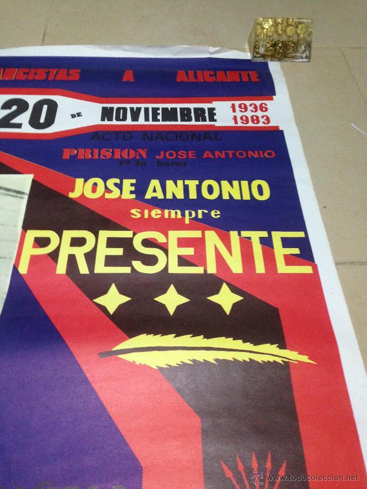 Carteles Políticos: VARIOS CARTELES, FALANGISTAS A ALICANTE ·· FALANGE ESPAÑOLA ·· J.O.N.S ·· - Foto 16 - 51074387