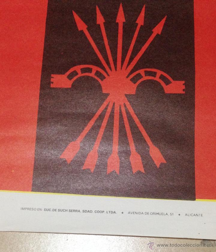 Carteles Políticos: VARIOS CARTELES, FALANGISTAS A ALICANTE ·· FALANGE ESPAÑOLA ·· J.O.N.S ·· - Foto 18 - 51074387