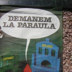 Affissi Politici: ASSOCIACIONS DE VEÏNS DEMANEN LA PARAULA. Lote 51473924
