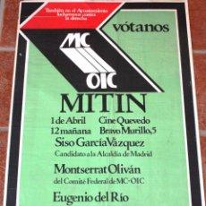 Carteles Políticos: CARTEL MITIN DEL MOVIMIENTO COMUNISTA-ORGANIZACIÓN DE IZQUIERDA COMUNISTA 1979. Lote 52380583