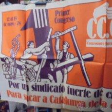 Carteles Políticos: POSTER GIGANTE (130 X 100 CMS ) CC OO COMISIONES OBRERAS 1978- PRIMER CONGRESO. Lote 52456948