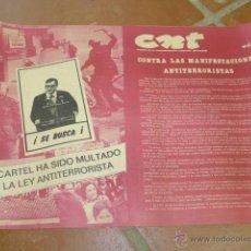 Carteles Políticos: ANTIGUO CARTEL ORGINAL DE CNT, TRANSICION, EXTREMA IZQUIERDA, CATALAN, AÑOS 70-80, ANARQUISTA. Lote 52570465