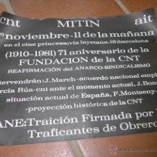 Carteles Políticos: ANTIGUO CARTEL ORGINAL DE CNT, TRANSICION, EXTREMA IZQUIERDA, CATALAN, AÑOS 70-80, ANARQUISTA. Lote 52571052