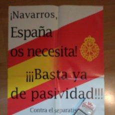 Carteles Políticos: BONITO CARTEL VASCO NAVARROS POR ESPAÑA. FALANGE. CARLISMO. Lote 52910509