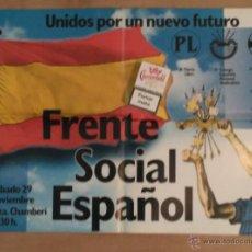 Carteles Políticos: CARTEL FRENTE SOCIAL ESPAÑOL, UNIÓN DE GRUPOS FALANGISTAS. FALANGE.. Lote 53223180