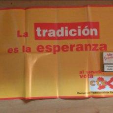 Carteles Políticos: CARTEL CARLISTA. CTC AL SENADO CARLISMO. Lote 53223231