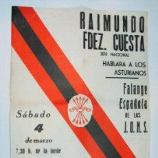 Carteles Políticos: ANTIGUO CARTEL MINTIN FALANGE ESPAÑOLA RAIMUNDO FERNÁNDEZ CUESTA. LA FELGUERA ASTURIAS 1978. Lote 53843901