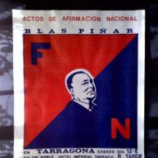 Carteles Políticos: CARTEL DE FUERZA NUEVA-ACTOS DE AFIRMACIÓN NACIONAL-BLAS PIÑAR,AÑO '80 REUS-TGNA (43CMS X 31CMS). Lote 57811838