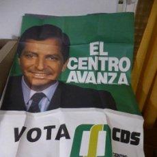 Affissi Politici: CARTEL, EL CENTRO AVANZA, VOTA CDS, CON ADOLFO SUAREZ, 96 X 67 CM.. Lote 216570611