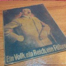 Carteles Políticos: CARTEL PROPAGANDÍSTICO NAZI CON LA IMAGEN DE ADOLF HITLER... EIN VOLK, EIN REICH, EIN FÜHRER. Lote 56602897